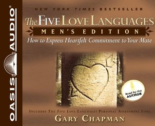 The Five Love Languages Men S Edition How To Express Heartfelt