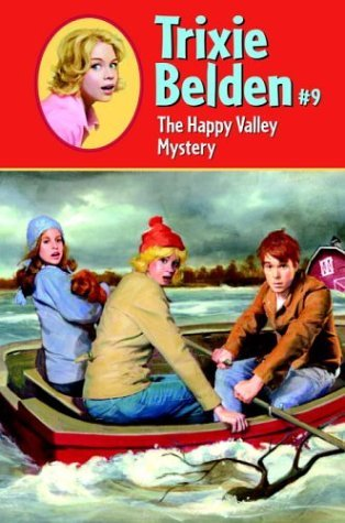 The Happy Valley Mystery(Trixie Belden 9)