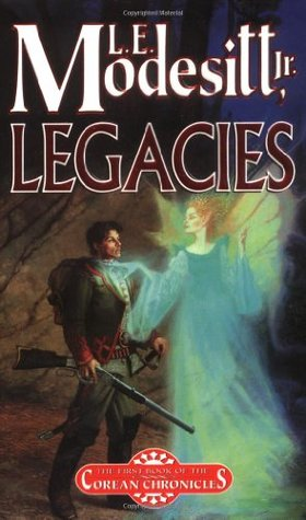 Legacies by L.E. Modesitt Jr.