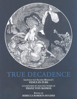 True Decadence: Venus In Furs