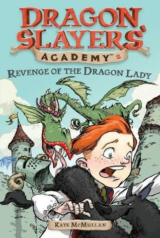 Revenge of the Dragon Lady by Kate McMullan