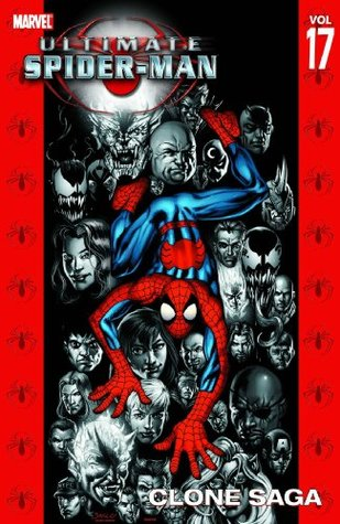 Ultimate Spider-Man, Volume 17 by Brian Michael Bendis