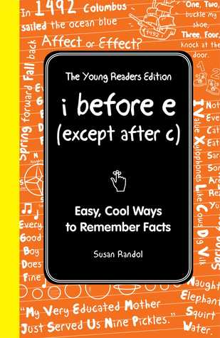 I Wish I Knew That: I Before E (Except after C) for Kids: Cool Stuff You Need to Know