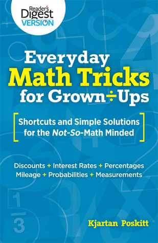 Everyday Math Tricks for Grown-Ups: Shortcuts and Simple Solutions ...