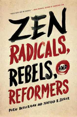 Zen Radicals, Rebels, and Reformers by Perle Besserman