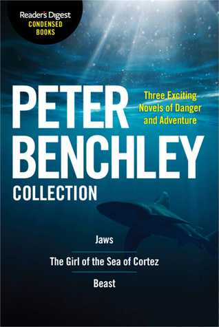 The Peter Benchley Collection: Reader's Digest Condensed Books Premium Editions
