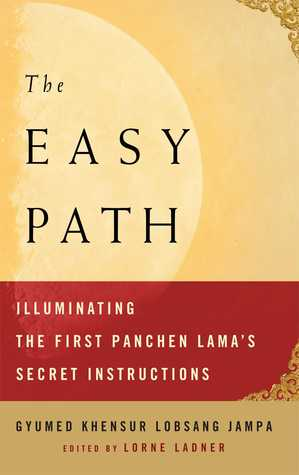 the-easy-path-illuminating-the-first-panchen-lama-s-secret-instructions