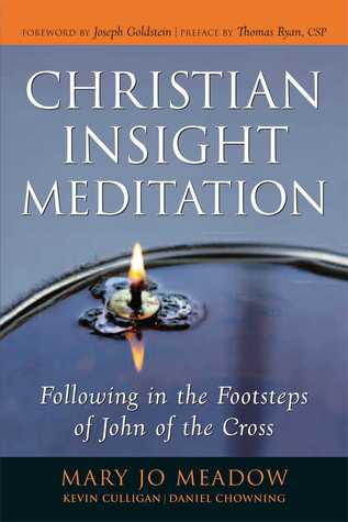Christian Insight Meditation: Following in the Footsteps of John of the Cross