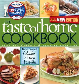 The Taste of Home Cookbook [with Best Loved Classics]