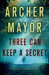 Three Can Keep a Secret (Joe Gunther #24)