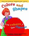 Colors and Shapes / Los colores y las figuras