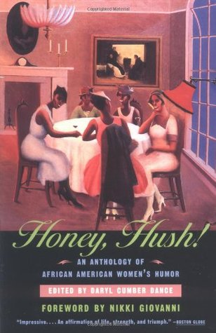 Honey, Hush!: An Anthology of African American Women's Humor