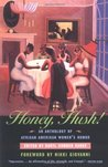 Honey, Hush!: An Anthology of African American Women's Humor