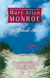 The Beach House (Beach House #1) by Mary Alice Monroe