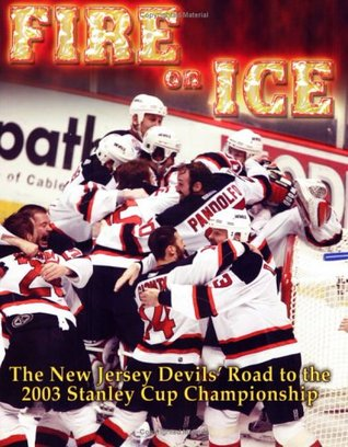 The New Jersey Devils' Road to the 2003 Stanley Cup Championship