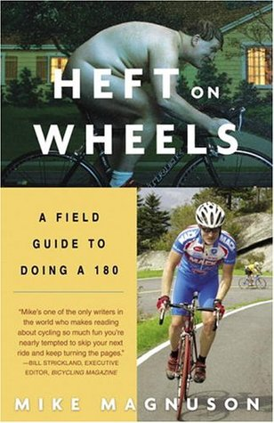 Heft on Wheels by Mike Magnuson