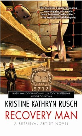 Recovery Man by Kristine Kathryn Rusch