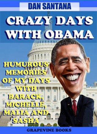 Nutty Times With Celebrities 3: Crazy Days With Obama