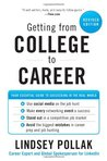 Getting from College to Career Rev Ed by Lindsey Pollak