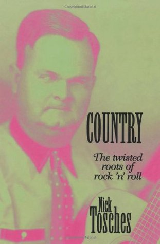 Country by Nick Tosches