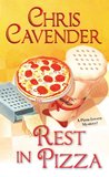 Rest in Pizza (A Pizza Lovers Mystery)