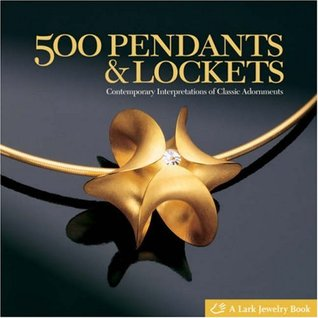 500 Pendants and Lockets by Marthe Le Van