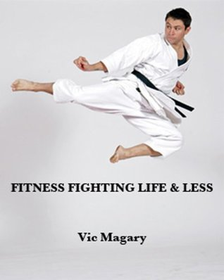 Fitness Fighting Life & Less