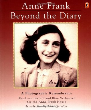 Anne Frank Beyond The Diary A Photographic Remembrance By Ruud Van