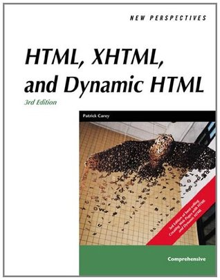 New Perspectives on HTML, XHTML, and Dynamic HTML, Comprehensive