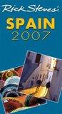 Rick Steves' Spain 2007 (Rick Steves' Country Guides)