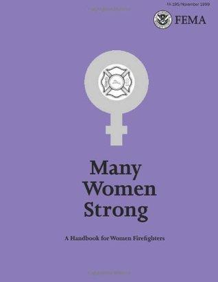 Many Women Strong: A Handbook for Women Firefighters