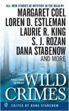 Wild Crimes by Dana Stabenow