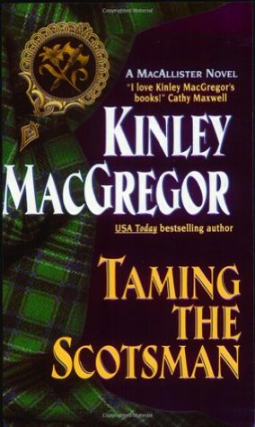 Taming the Scotsman (Brotherhood of the Sword #4/MacAllister, #3)