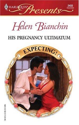 His Pregnancy Ultimatum (Expecting!) (Harlequin Presents, #2433)
