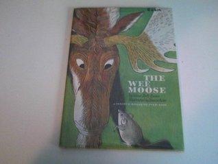 The wee moose,