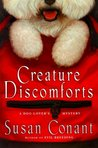 Creature Discomforts (A Dog Lover's Mystery, #13)