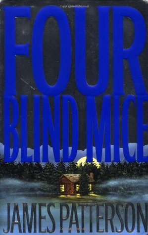 Four Blind Mice (Alex Cross, #8)