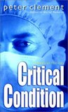 Critical Condition (Dr. Richard Steele, #2)