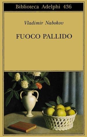 Fuoco pallido by Vladimir Nabokov