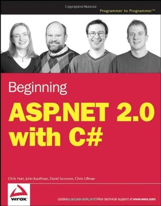 Beginning ASP.NET 2.0 with C# by Chris Hart
