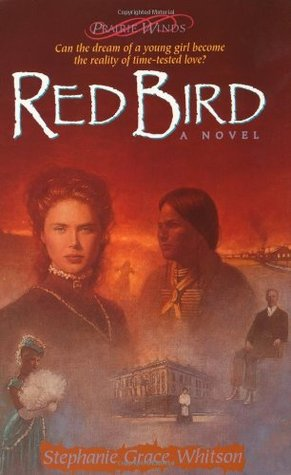 Red Bird by Stephanie Grace Whitson