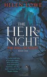 The Heir of Night (The Wall of Night, #1)