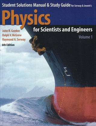 student solutions manual study guide to accompany physics for rh goodreads com student solutions manual and study guide for college physics student solutions manual study guide physics for scientists and engineers