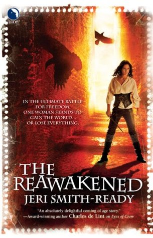 The Reawakened by Jeri Smith-Ready