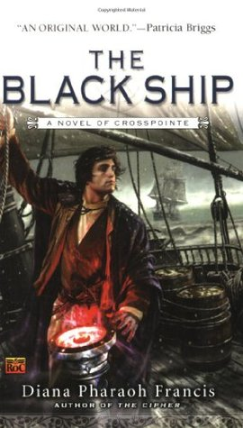 The Black Ship (Crosspointe Chronicles, #2)