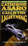 Catch the Lightning (Saga of the Skolian Empire, #2)