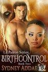 BirthControl (LaPatron, #2)