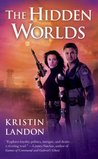 The Hidden Worlds (The Hidden Worlds #1)
