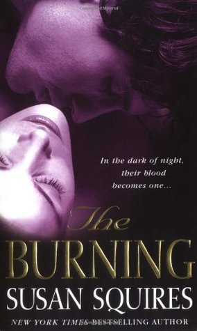 The Burning by Susan Squires