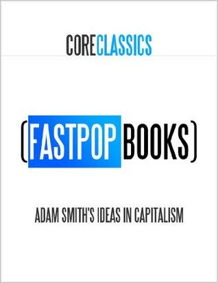 Adam Smith's Ideas in Capitalism